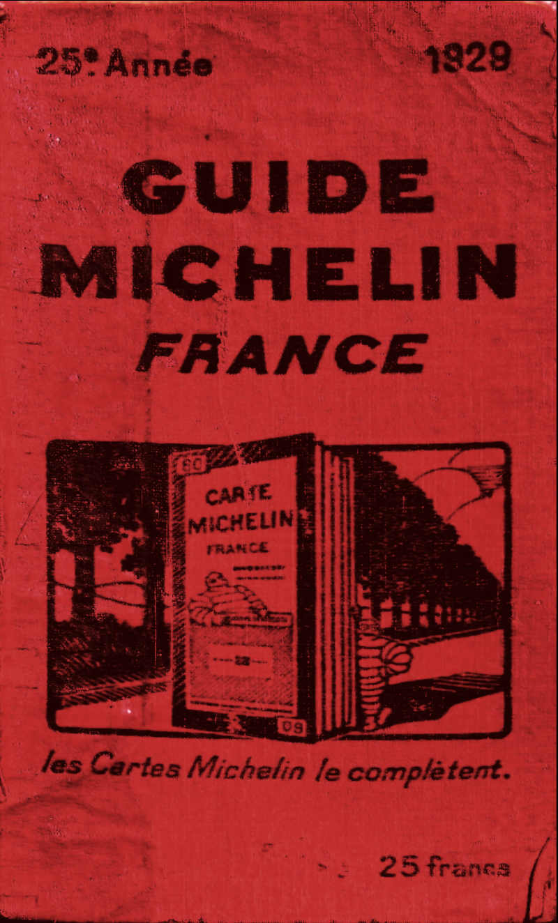 THE MICHELIN GUIDE: HISTORY, LIGHTS, AND SHADOWS